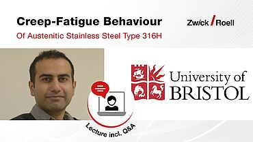 Lecture - Creep Fatigue Behaviour of Austenitic Stainless Steel Type 316H