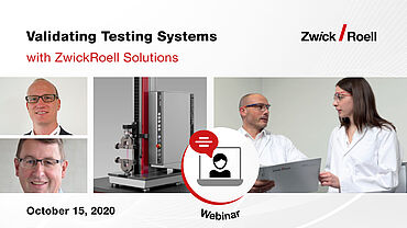 Validating Testing Systems with ZwickRoell Solutions
